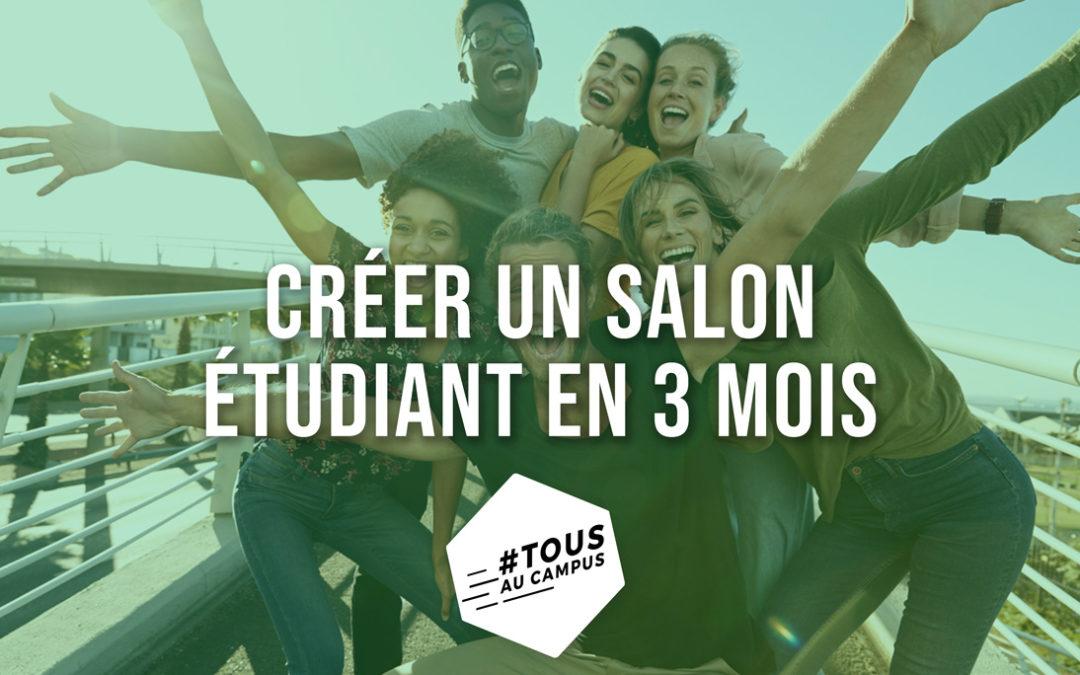 Créer un salon étudiant de A à Z en 3 mois, l'histoire de #Tousaucampus