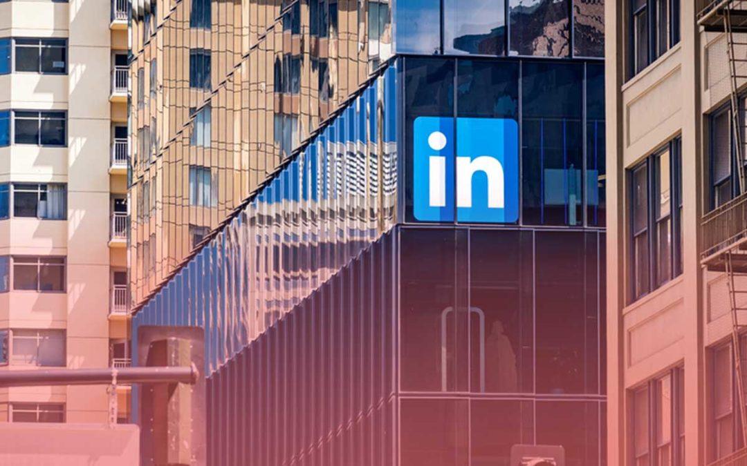 Nouvelles fonctionnalités LinkedIn